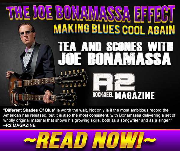 Tea and scones with Joe Bonamassa. Exclusive Interview with R2 Magazine in UK. Read now!